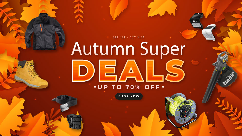 Autumn Super Deals - Save Up To 70% on Workwear, Tools, Garden Machinery and More...